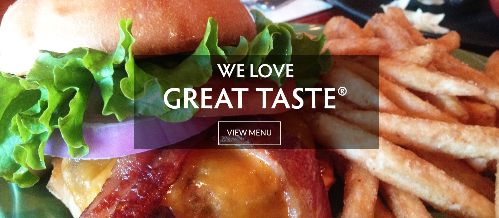 WE LOVE GREAT TASTE®